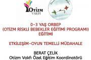 Otizm Riskli Bebekler Eğitim Programı (ORBEP)-İZMİR